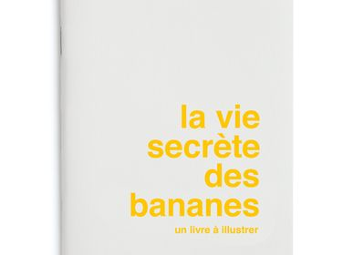 Papeterie - Livre à illustrer La vie secrete des bananes - SUPEREDITIONS