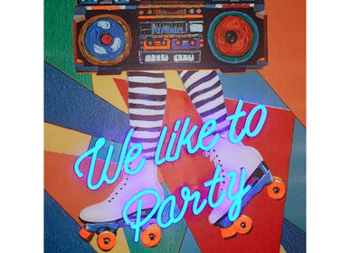 Paintings - 'We Like to Party' Wall Artwork - LED Neon - LOCOMOCEAN