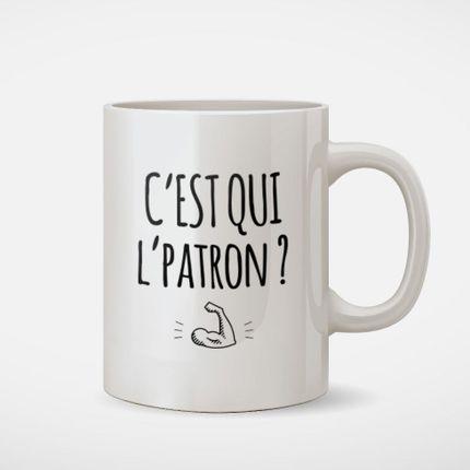 Tasses et mugs - Mug C'est qui l'patron ? - MONSIEUR TSHIRT