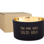 Candles - SOY CANDLE - YOU ARE GOLD - SCENT: WARM CASHMERE - MY FLAME LIFESTYLE BV